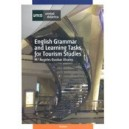 English Grammar And Learning Tasks For Tourism Studies (6503210)