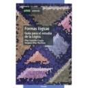 Formas Logicas (guia para El Estudio de la Logica)7001210-203)1y 2c)