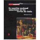 Número 2: La cuestión nacional americana en las Cortes de Cádiz