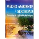 MEDIOAMBIENTE Y SOCIEDAD: ELEMENTOS DE EXPLICACION SOCIOLOGICA