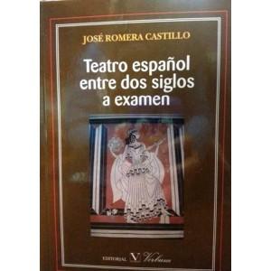 Teatro Español Entre Dos Siglos a Examen (6401901)