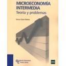 Microeconomia Intermedia: Teoria y Problemas(1c)
