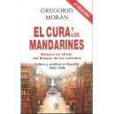EL CURA Y LOS MANDARINES (HISTORIA NO OFICIAL DEL BOSQUE DE LOS LETRADO) : cultura y política en España 1962-1996