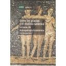 ENTRE LAS GRACIA Y EL MOLINO SATÁNICO: lecturas de antropología económica
