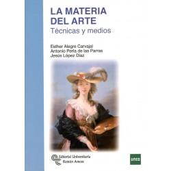 LA MATERIA DEL ARTE. TÉCNICAS Y MEDIOS (novedad curso 2016-17)
