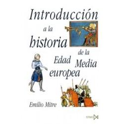 INSTRODUCCIÓN A LA HISTORIA DE LA EDAD MEDIA EUROPEA