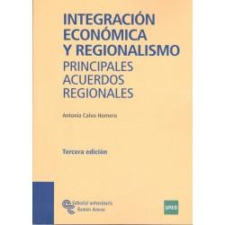 INTEGRACIÓN ECONÓMICA Y REGIONALISMO: principales acuerdos regionales