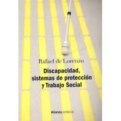 Discapacidad, Sistema de Proteccion y Trabajo Social. 2007