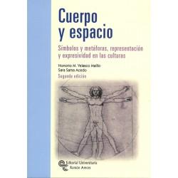 Cuerpo y Espacio. Simbolos y Metaforas..... (47521-57510, 7090201)