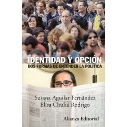 IDENTIDAD Y OPCIÓN DOS FORMAS DE ENTENDER LA POLÍTICA
