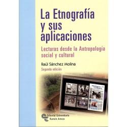 la Etnografia y Sus Aplicaciones. Lecturas Desde la Antropologia Social y Cultur