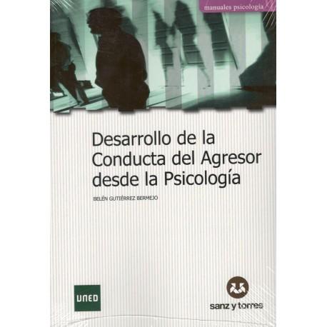 DESARROLLO DE LA CONDUCTA DEL AGRESOR DESDE LA PSICOLOGÍA