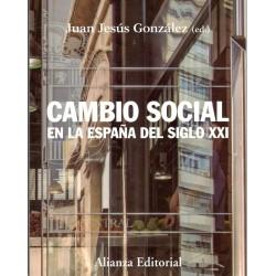 CAMBIO SOCIAL DE LA ESPAÑA DEL SIGLO XXI (novedad curso 2020-21)
