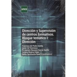 DIRECCIÓN Y SUPERVISIÓN DE CENTROS FORMATIVO: bloque temático I: dirección
