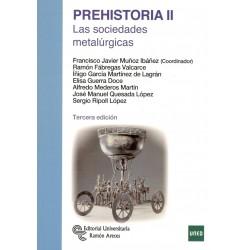 PREHISTORIA II. Las sociedades metalúrgicas
