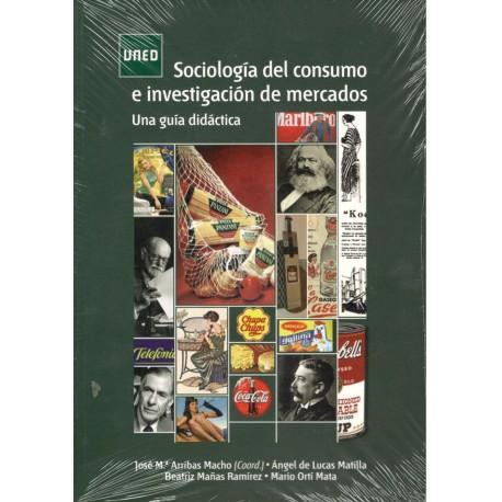 SOCIOLOGÍA DEL CONSUMO E INVESTIGACIÓN DE MERCADOS