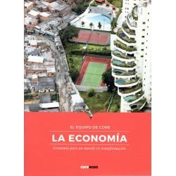 LA ECONOMÍA. ECONOMÍA PARA UN MUNDO EN TRANSFORMACIÓN (novedad curso 2021-22)