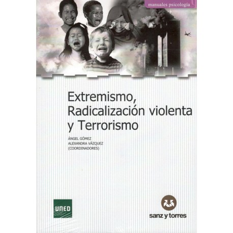 EXTREMISMO, RADICALIZACIÓN VIOLENTA Y TERRORISO