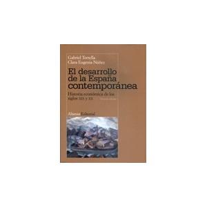 El Desarrollo de la España Contemporanea (nueva Edicion)