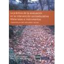 la Practica de la Evaluacion En la Intervencion Socioeducativa. Materiales e Ins