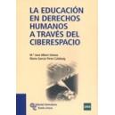 la Educacion En Derechos Humanos a Traves del Ciberespacio (1c)